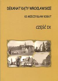 20. M.Kogut - Dekanat Kąty Wrocławskie tom 9<br /> Wrocław - 2010