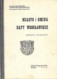 7 PTTK - Miasto i gmina Kąty Wrocławskie Wrocław -1985<br />
